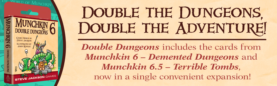 Banner link to Munchkin 6 - New